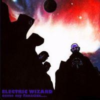 Electric Wizard - Come my Fanatics...
