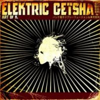 Elektric Geïsha - Art of K