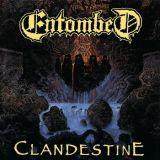 chronique Entombed - Clandestine