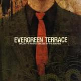 Evergreen Terrace - Sincerity Is An Easy Disguise In This Business (chronique)