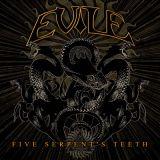 Evile - Five Serpent's Teeth
