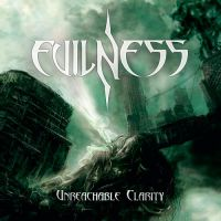 Evilness - Unreachable Clarity