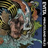 chronique Evita - Minutes and Miles