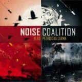 chronique Fléo + Petroïska Larma - Noise coalition