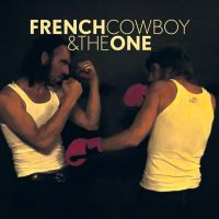 French Cow-boy - French Cowboy & the one