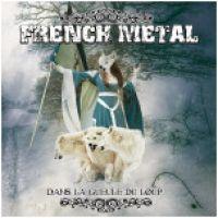 French Metal - Dans la gueule du loup