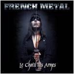 French Metal - Le choix des armes