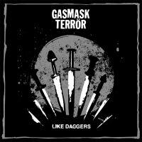 Gasmask Terrör - Like Daggers