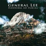 General lee - Hannibal Ad portas (chronique)