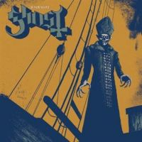 Ghost - If you have Ghost (Chronique)