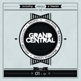 Grand Central - 01 EP