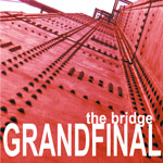 Grand Final - The Bridge