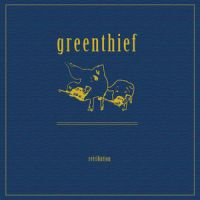 Greenthief - Retribution
