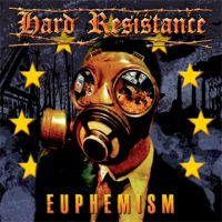 Hard Resistance - Euphemism