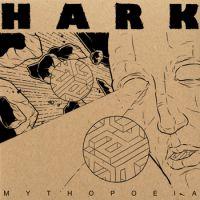 Hark - Mythopoeia (Chronique)