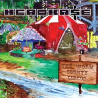 Headkase - The Worm County Circus