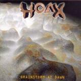 Hoax - Brainstorm at Dawn