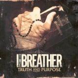 chronique I, The Breather - Truth & Purpose