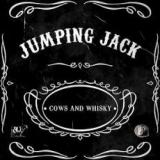 Jumping Jack - Cows and Whisky