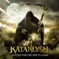 Kataklysm - Waiting For The End To Come (chronique)