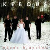 chronique Kebous - Noces blanches
