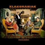 Klakomaniak - Massacres