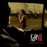 KoRn - III, Remember Who You Are