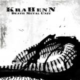 KraHenN - Death Metal Unit
