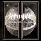 Kruger - For death, glory and the end of the world (chronique)