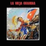 chronique La Vieja Guardia - La Vieja Guardia