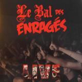 chronique Le Bal Des Enragés - Le bal des Enragés