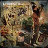 Le Skeleton Band - Bella mascarade