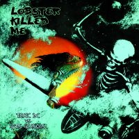 Lobster Killed Me - Toxic DC vs Ruts Reasons