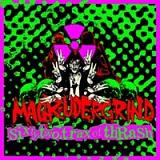 Magrudergrind - Sixty two trax of Thrash (chronique)