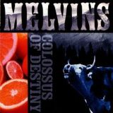 chronique Melvins - Colossus of destiny