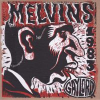 chronique Melvins - Melvins 1983 - Gaylord