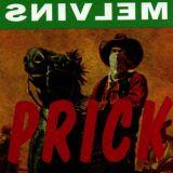 Melvins - Prick (chronique)