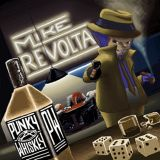 Mike Revolta - Punky Whiskey (chronique)