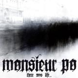 Monsieur Po - There Was Life