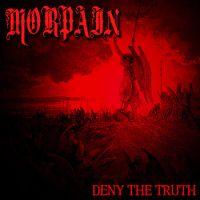 chronique Morpain - Deny The Truth