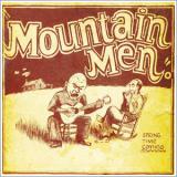 Mountain Men - Spring Time Coming