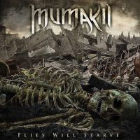 Mumakil - Flies Will Starve (chronique)