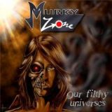 chronique Murky Zone - Our Filthy Universes