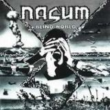 chronique Nasum + Agathocles - Blind World/Who Shares the Guilt?