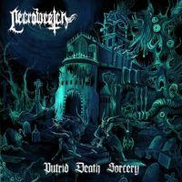 Necrowretch - Putrid Death Sorcery (chronique)