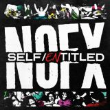 NOFX - Self Entitled (chronique)