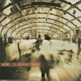 Noïd - Clashing Daily