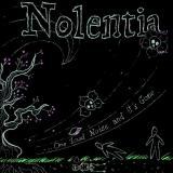 chronique NOLENTIA - One Loud Noise and It's Gone
