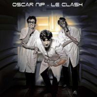 Oscar Nip - Le clash