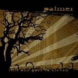 Palmer - This One Goes To Eleven